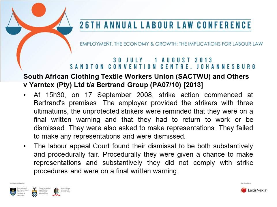 South African Clothing Textile Workers Union (SACTWU) and Others v Yarntex (Pty) Ltd t/a Bertrand Group (PA07/10) [2013]